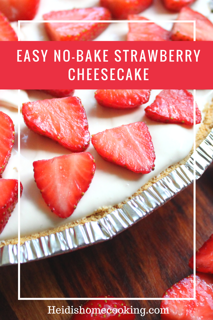 Easy no-bake strawberry cheesecake