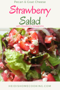 This easy recipe for strawberry salad is made with pecans, goat cheese, and with poppyseed dressing. You can make it with any kind of lettuce, like romaine, green leaf, or red leaf, etc, or even with spinach. To make a more robust and healthy salad, I add grilled chicken. The raspberry vinaigrette dressing only takes 5 minutes to make and is very tasty. It is the perfect salad to highlight the delicate flavors of summer fruit and produce!